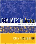 Dsm-IV-TR in Action (10 - Old Edition)