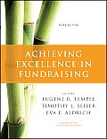 Achieving Excellence in Fund Raising (3RD 11 Edition)
