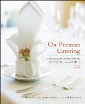 On Premise Catering Hotels Convention Centers Arenas Clubs & More