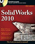 SolidWorks 2010 Bible [With CDROM] (Bible) Cover