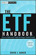 Wiley Finance #569: The Etf Handbook, + Website: How to Value and Trade Exchange Traded Funds
