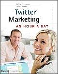 Twitter Marketing An Hour A Day