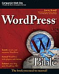 WordPress Bible 1st Edition