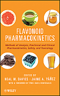 Flavonoid Pharmacokinetics: Methods of Analysis, Preclinical and Clinical Pharmacokinetics, Safety, and Toxicology Cover