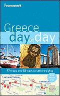 Frommers Greece Day by Day 1st Edition