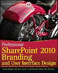Professional SharePoint 2010 Branding & User Interface Design