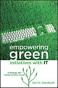 Empowering Green Initiatives with IT: A Strategy and Implementation Guide