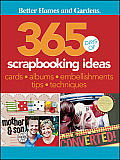 Better Homes & Gardens Crafts #14: 365 Days of Scrapbooking Ideas