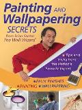 Painting and Wallpapering Secrets from Brian Santos, the Wall Wizard