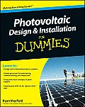 Photovoltaic Design & Installation for Dummies (For Dummies)