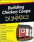 Building Chicken Coops for Dummies (For Dummies)