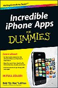 Incredible iPhone Apps for Dummies (For Dummies)