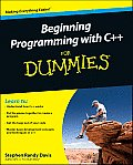 Beginning Programming with C++ For Dummies 1st Edition