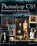 Photoshop CS5 Restoration & Retouching For Digital Photographers Only