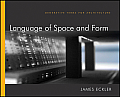 Language of Space & Form