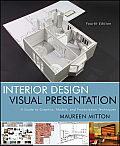 Interior Design Visual Presentation (4TH 12 Edition)