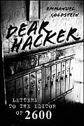 Dear Hacker Letters to the Editor of 2600