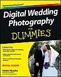 Digital Wedding Photography for Dummies (For Dummies)
