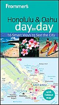 Frommers Honolulu & Oahu Day by Day