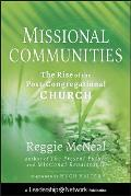 Jossey-Bass Leadership Network #55: Missional Communities: The Rise of the Post-Congregational Church