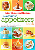 Ultimate Appetizer Book More than 450 no fuss nibbles & drinks Plus tips for Throwing Casual Parties With Ease