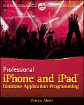 Professional iPhone and iPad Database Application Programming (Wrox Professional Guides)