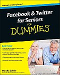 Facebook & Twitter for Seniors for Dummies (For Dummies)