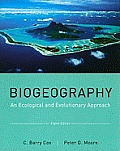 Biogeography: an Ecological and Evolutionary Approach (8TH 11 Edition)