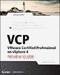 VCP VMware Certified Professional on vSphere 4 Review Guide Exam VCP 410