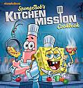Spongebobs Kitchen Mission Cookbook The Battle for the Best Bites in Bikini Bottom