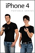 iPhone 4 Portable Genius 1st Edition