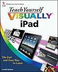 Teach Yourself VISUALLY iPad 1st Edition