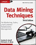 Data Mining Techniques: For Marketing, Sales, and Customer Relationship Management Cover