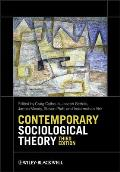 Contemporary Sociological Theory (3RD 12 Edition)