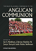 The Wiley-Blackwell Companion to the Anglican Communion (Wiley-Blackwell Companions to Religion)