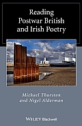 Wiley Blackwell Reading Poetry #2: Reading Postwar British and Irish Poetry
