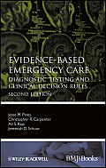 Evidence-Based Medicine #83: Evidence-Based Emergency Care: Diagnostic Testing and Clinical Decision Rules Cover