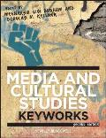 Media and Cultural Studies: Keyworks (2ND 12 Edition)