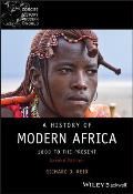 A History Of Modern Africa: 1800 To The Present (Blackwell Concise History Of The Modern World) by Richard J. Reid