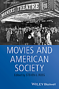 Movies and American Society (Wiley Blackwell Readers in American Social and Cultural Hist)