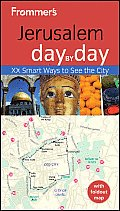 Frommer's Jerusalem Day by Day (Frommer's Day by Day: Jerusalem)