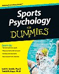 Sports Psychology for Dummies (For Dummies)