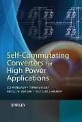 Self-Commutating Converters for High Power Applications