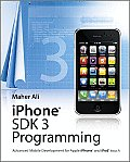 Iphone SDK 3 Programming - Advanced Mobile Development for Apple Iphone and iPod Touch