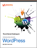 Smashing WordPress Beyond the Blog 1st Edition