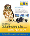 Third Age Trust (U3a)/Older & Wiser #1: Digital Photography for the Older and Wiser: A Step-By-Step Guide