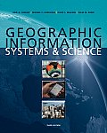 Geographic Information Systems and Science (3RD 10 Edition)
