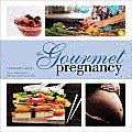 Gourmet Pregnancy