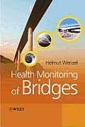 Health Monitoring of Bridges