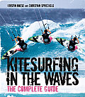 Kitesurfing in the Waves: The Complete Guide
